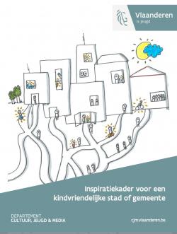 Inspiratiekader voor een kindvriendelijke stad of gemeente